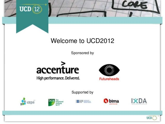 Welcome to UCD2012                  Sponsored by                  Supported bySupporters                Sponsors   Organiser