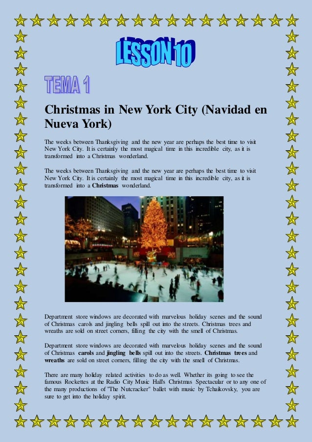Christmas in New York City (Navidad en Nueva York) The weeks between Thanksgiving and the new year are perhaps the best ti...