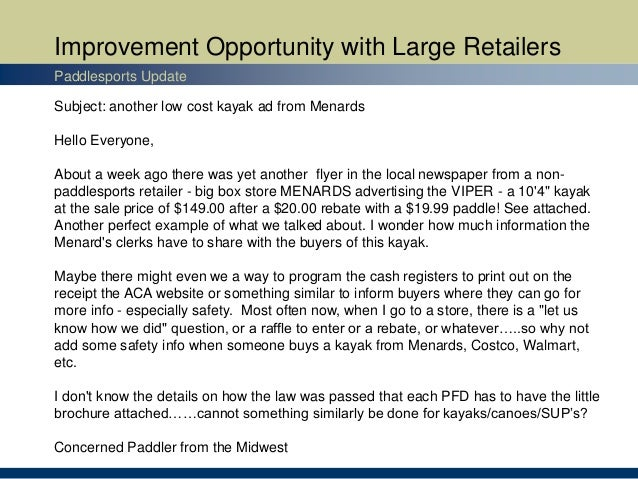 Improvement Opportunity with Large Retailers Paddlesports Update Subject: another low cost kayak ad from Menards Hello Eve...