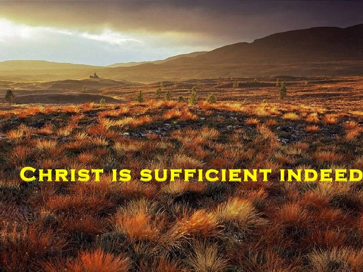 Christ Is Sufficient Ppt 09