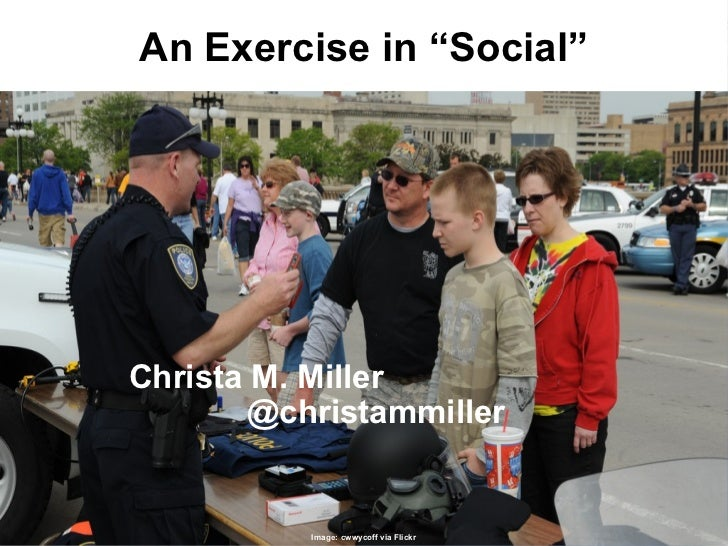 "An Exercise in ""Social"" Christa M. Miller @christammiller Image: cwwycoff via Flickr"