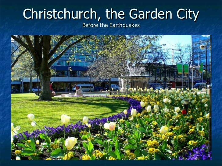 Christchurch, the Garden City Before the Earthquakes
