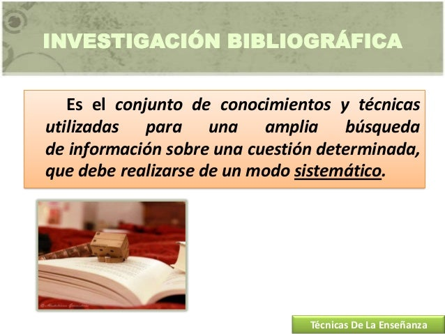 Técnica investigación bibliográfica bye Chris Slide 2