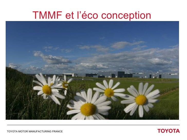 TMMF et l'éco conception