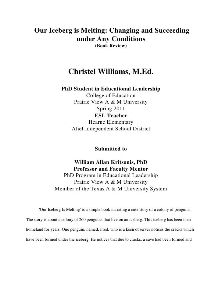 Our Iceberg is Melting: Changing and Succeeding under Any Conditions<br />(Book Review)<br />Christel Williams, M.Ed.<br ...