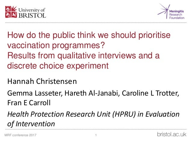 How do the public think we should prioritise vaccination programmes? Results from qualitative interviews and a discrete ch...