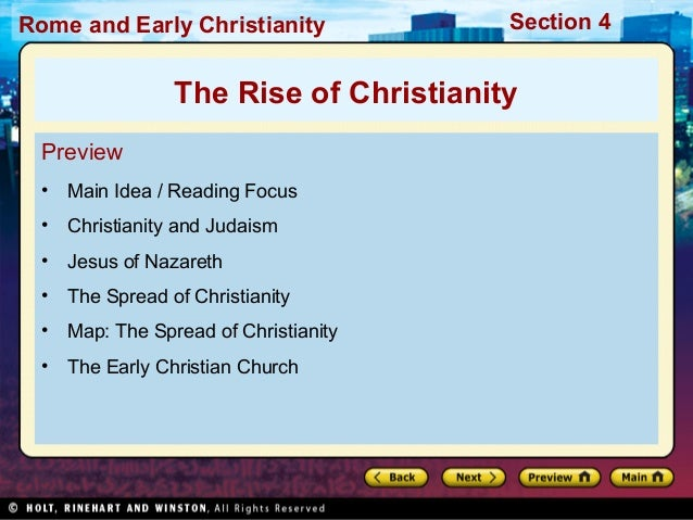 Rome and Early Christianity            Section 4                The Rise of Christianity  Preview  • Main Idea / Reading F...