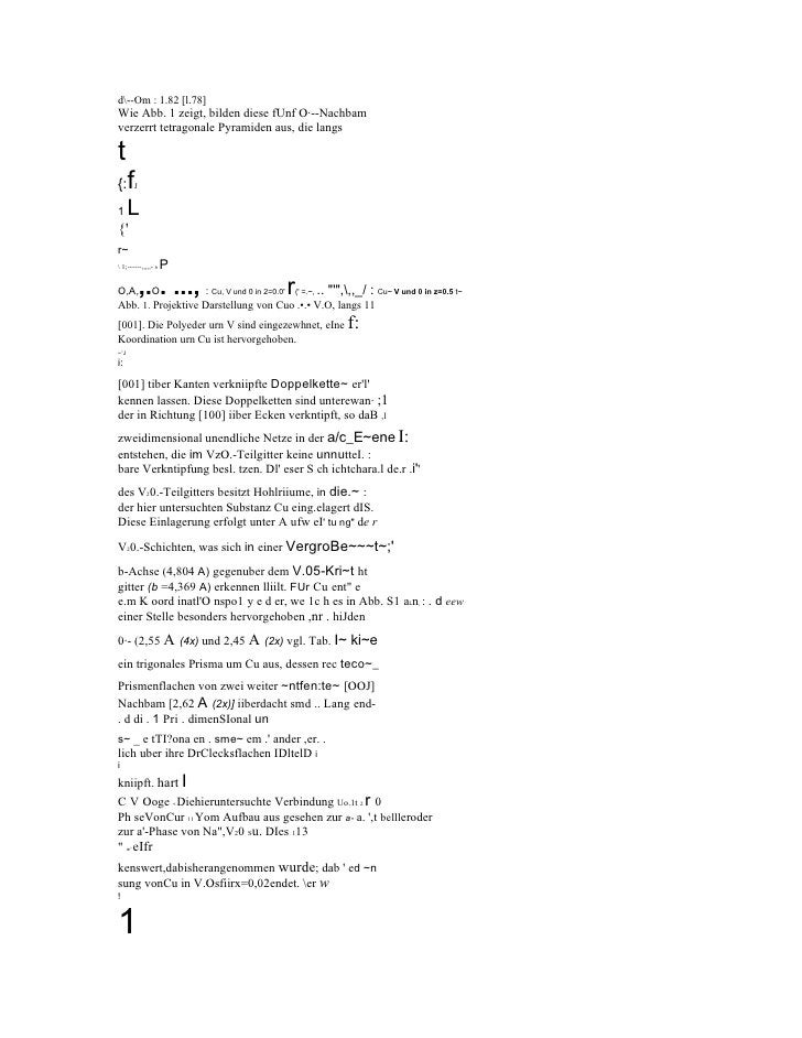 d--Om : 1.82 [l.78] Wie Abb. 1 zeigt, bilden diese fUnf O·--Nachbam verzerrt tetragonale Pyramiden aus, die langs  t {:   ...