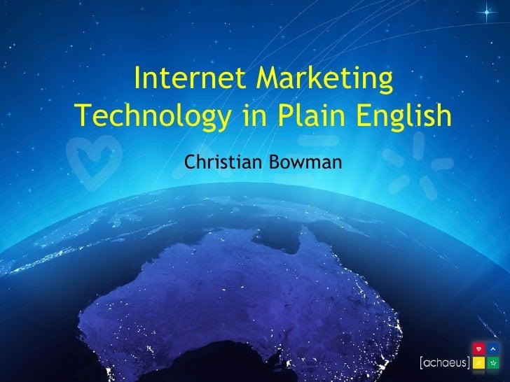 Internet Marketing Technology in Plain English Christian Bowman