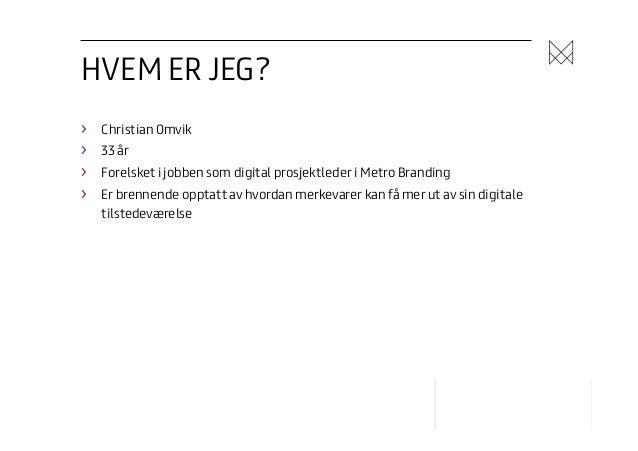 Innlegg om den mobile kunden - norske forhold Slide 3
