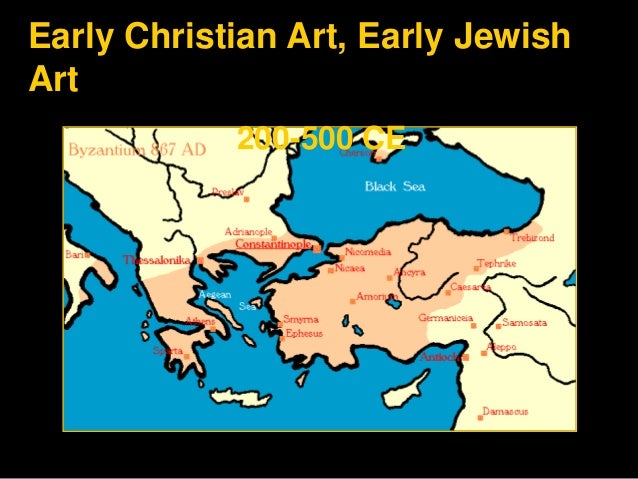 Early Christian Art, Early Jewish Art 200-500 CE