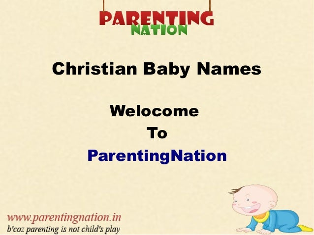 Christian Baby Names Welocome To ParentingNation