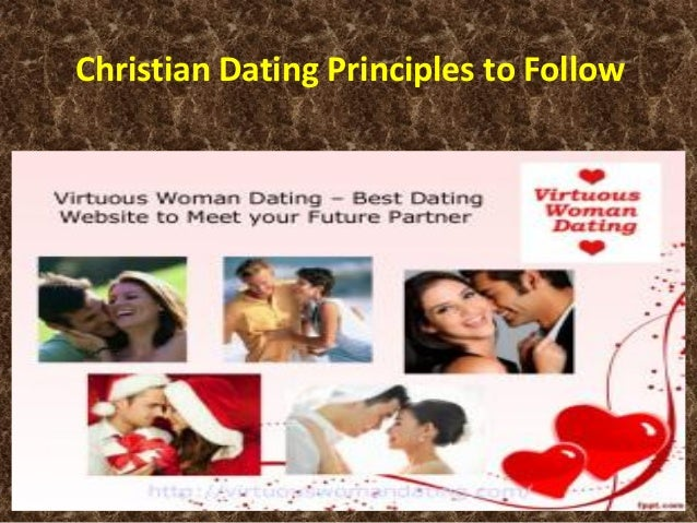 christian dating principles part Definition of christian dating christian dating principles definition of christian dating christian dating is most importantly defined through bible precedentthe christian bible indicates that people are uniquely created by god and are special to godchristians thus want to value each other as god's creations and not as sexual objectsthey want their relationships to be part of their .