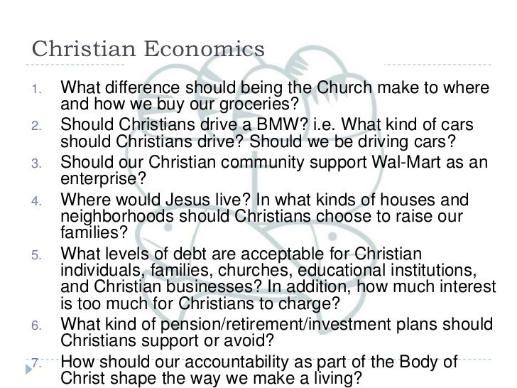 Christian Economics<br />What difference should being the Church make to where and how we buy our groceries?<br />Should C...