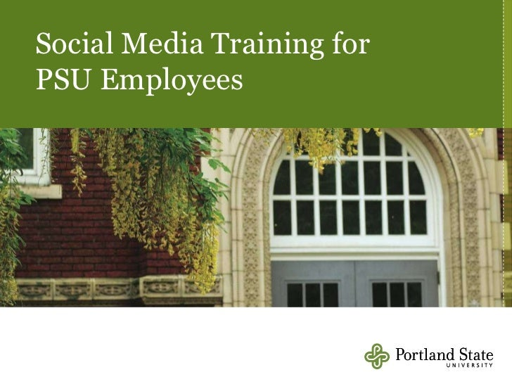 Social Media Training for  PSU Employees