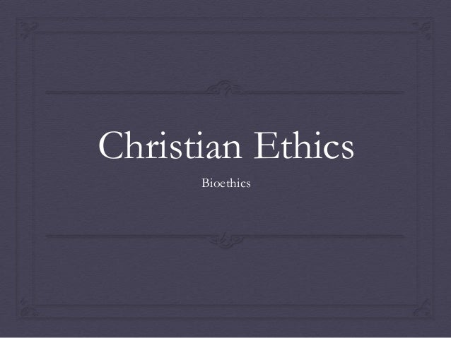 christian ethics project 2