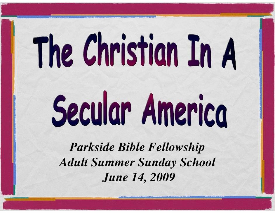 Christian In A Secular America 1