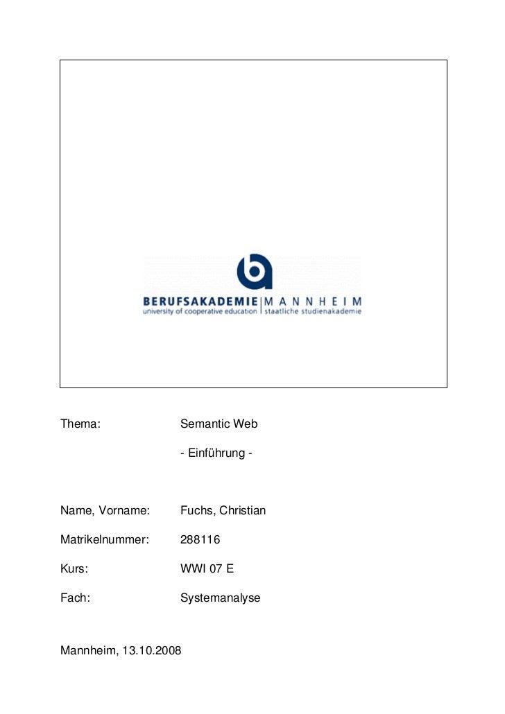 Thema:             Semantic Web                     - Einführung -    Name, Vorname:     Fuchs, Christian  Matrikelnummer:...