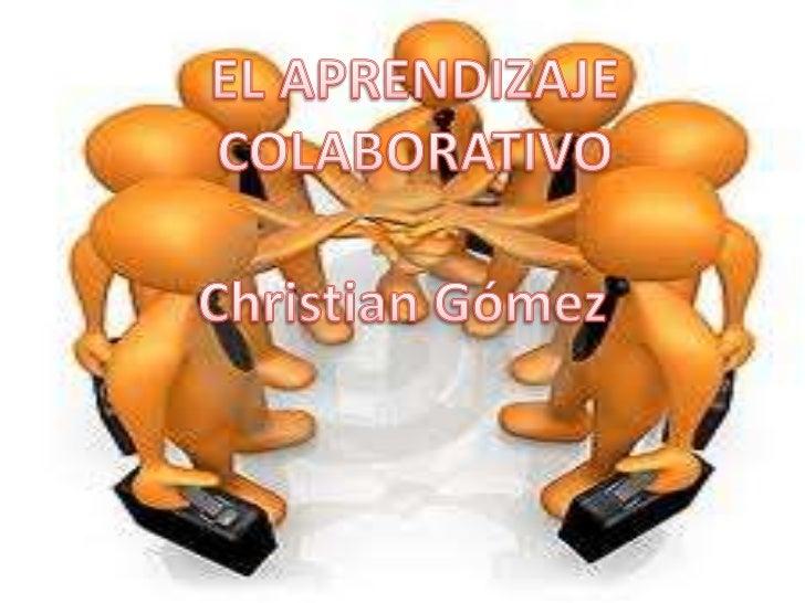 El aprendizaje cooperativo o de colaboración esun proceso en equipo en el cual los miembrosse apoyan y confían unos en otr...