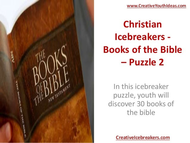 Christian Icebreakers - Books of the Bible – Puzzle 2 In this icebreaker puzzle, youth will discover 30 books of the bible...