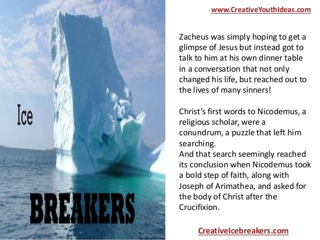 Christian Icebreakers - Did Jesus Use Icebreakers?