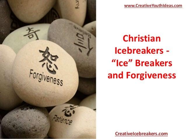 "Christian Icebreakers - ""Ice"" Breakers and Forgiveness www.CreativeYouthIdeas.com CreativeIcebreakers.com"