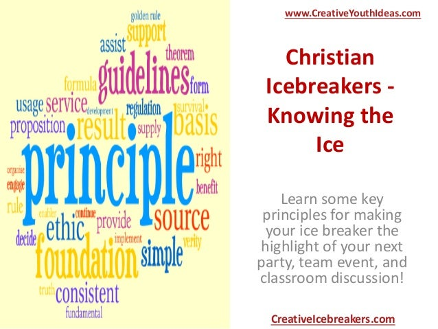 Christian Icebreakers - Knowing the Ice Learn some key principles for making your ice breaker the highlight of your next p...