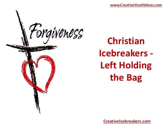 Christian Icebreakers - Left Holding the Bag www.CreativeYouthIdeas.com CreativeIcebreakers.com