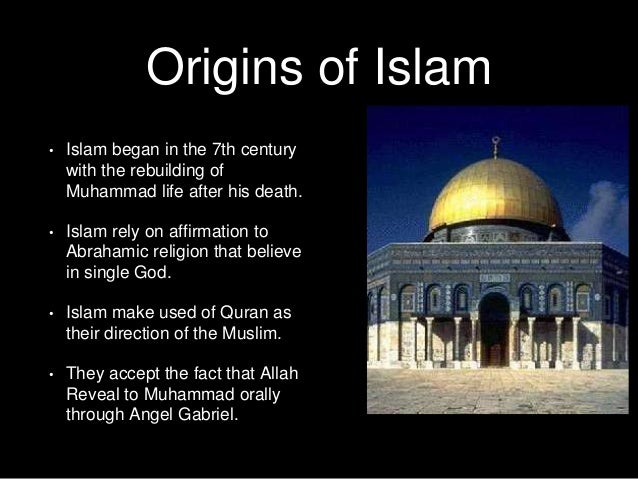 origin of islam essay Christianity term papers outline the origin of the religion order a custom christianity research paper from paper masters.