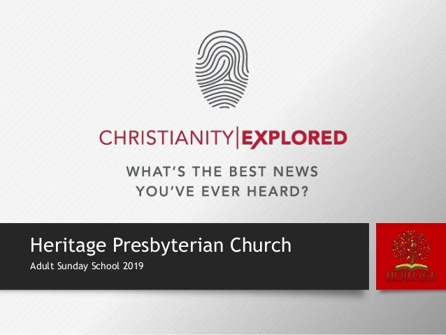 Heritage Presbyterian Church Adult Sunday School 2019