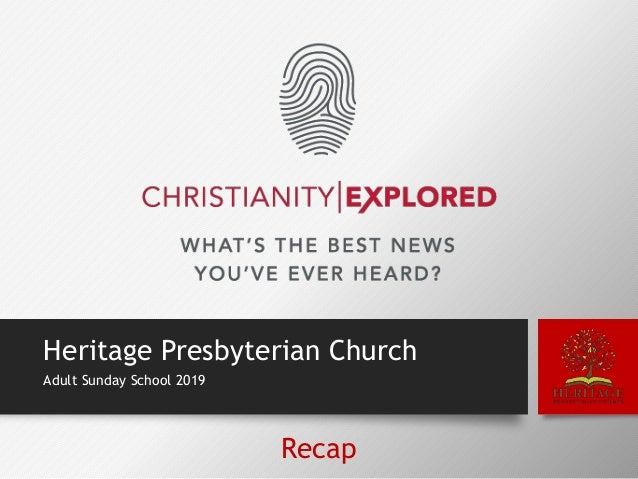 Heritage Presbyterian Church Adult Sunday School 2019 Recap