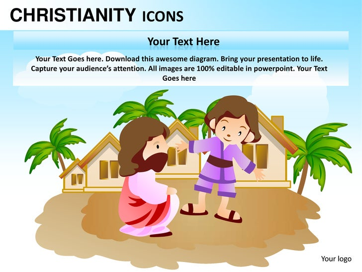 CHRISTIANITY ICONS                                    Your Text Here   Your Text Goes here. Download this awesome diagram....