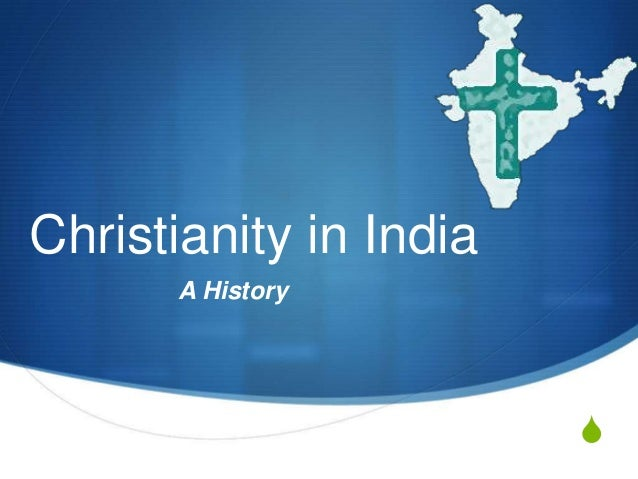 Christianity in India      A History                        S