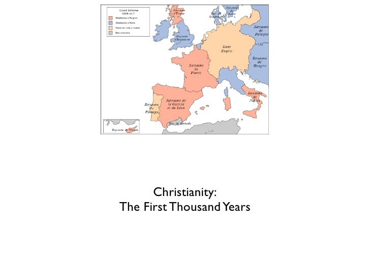 Christianity:The First Thousand Years