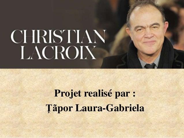 Projet realisé par : Ţãpor Laura-Gabriela
