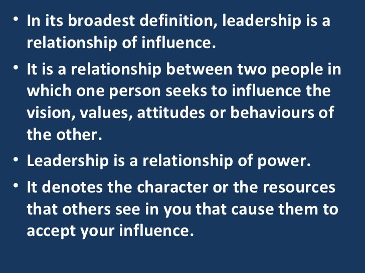 management and leadership defining the relationship Three points about the definition of leadership should be of leadership and its relationship to key criterion variables from management.