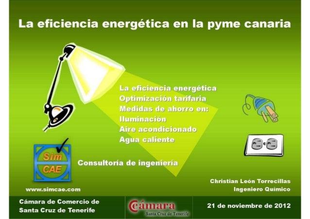 1. Introducción a la eficiencia energética           2. Optimización tarifaria     3. Calefacción y aire acondicionado4. T...