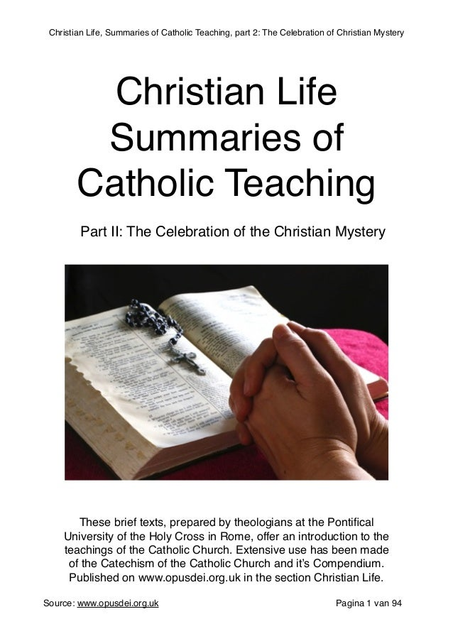 Christian Life Part 2: Celebration of the Christian Mystery, the Sacr…