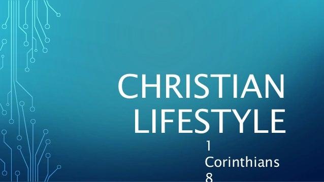 CHRISTIAN LIFESTYLE 1 Corinthians