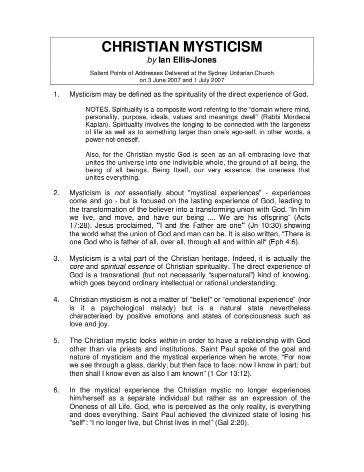 CHRISTIAN MYSTICISM                                by Ian Ellis-Jones           Salient Points of Addresses Delivered at t...