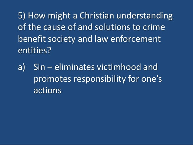 causes and solutions for crime In a recent study about crimes and their reasons, professor kathy  another  important question is: what is the solution of this heinous situation.