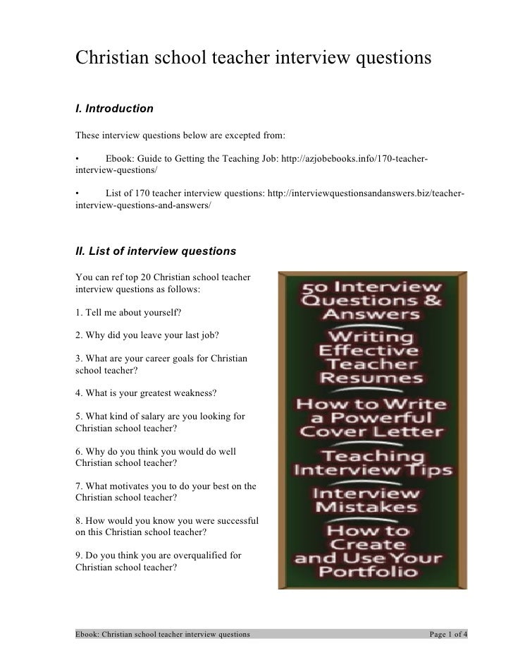 Christian school teacher interview questionsI. IntroductionThese interview questions below are excepted from:•       Ebook...