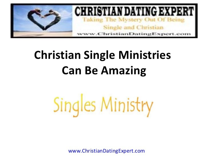 Christian Single Ministries  Can Be Amazing www.ChristianDatingExpert.com