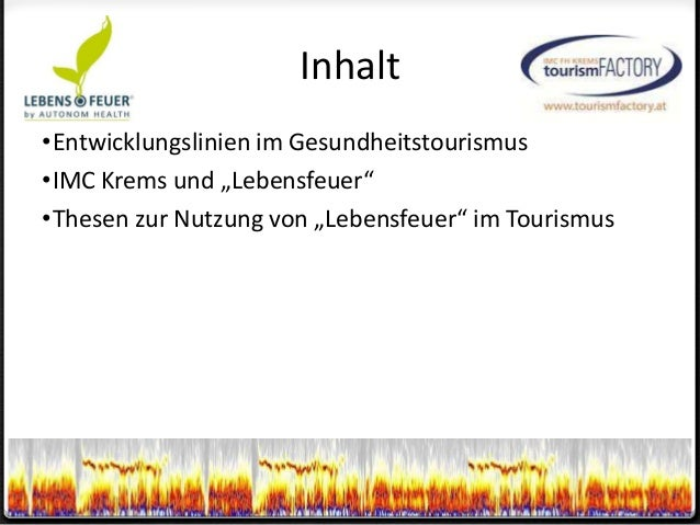 Dr. Christian Steckenbauer - TourismFACTORY IMC Krems - Lebensfeuer - optimales touristisches erleben Slide 3