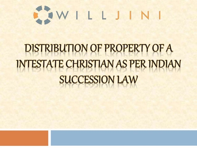 When a Christian person dies without a Will, his/her property will be distributed as per the rules mentioned in the Indian...