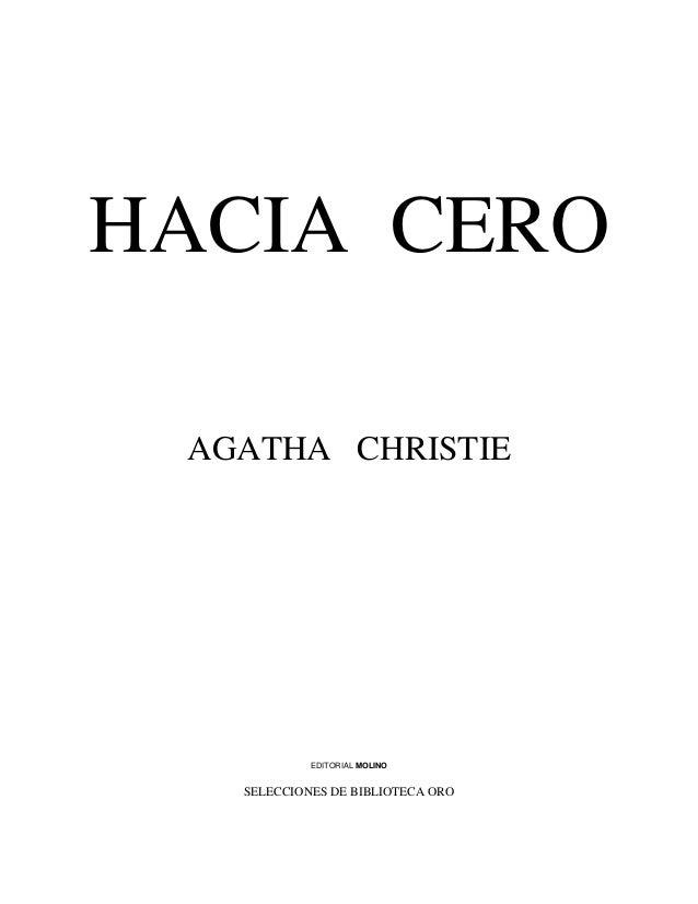 HACIA CERO AGATHA CHRISTIE            EDITORIAL MOLINO   SELECCIONES DE BIBLIOTECA ORO