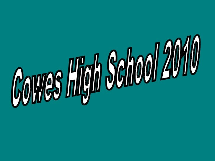 Cowes High School 2010