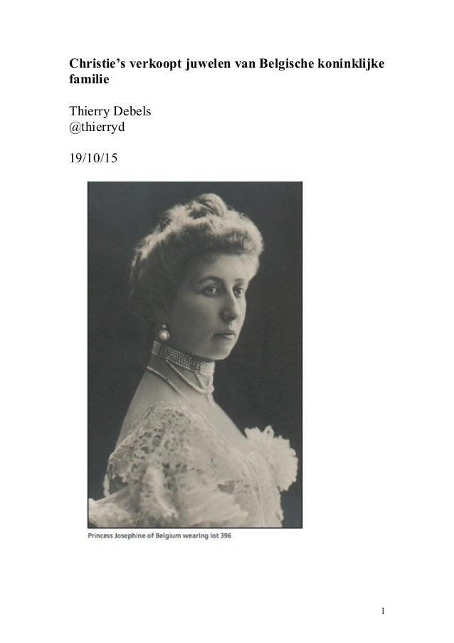 Christie's verkoopt juwelen van Belgische koninklijke familie Thierry Debels @thierryd 19/10/15 1