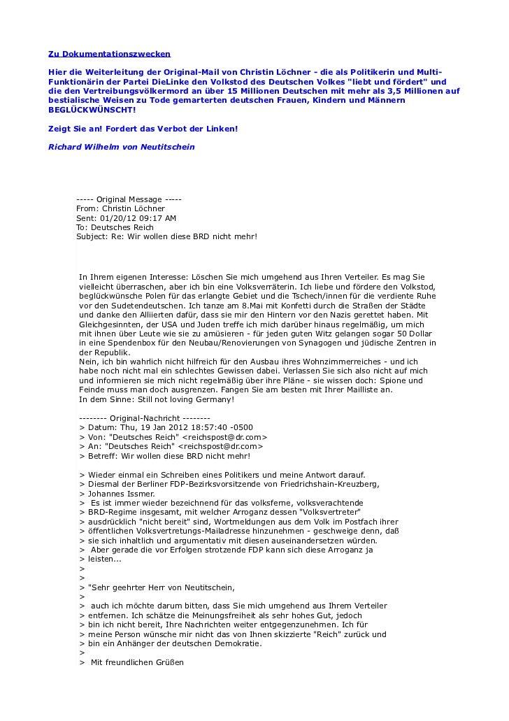 Zu DokumentationszweckenHier die Weiterleitung der Original-Mail von Christin Löchner - die als Politikerin und Multi-Funk...