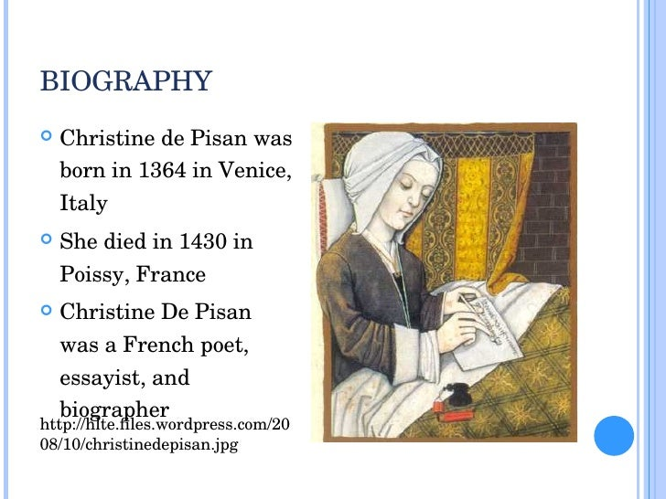 life of christine de pisan Learn about the history of christine de pizan of england  short biography profile and facts about the life of christine de pizan  christine de pisan lifespan:.